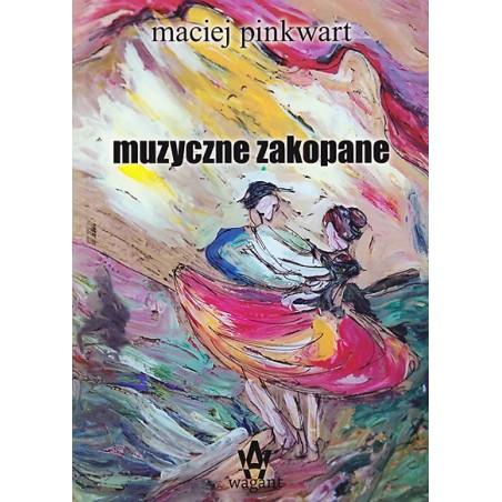 """""""Muzyczne Zakopane"""" Maciej Pinkwart BRAK PRODUKTU"""