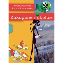 """Zakopane i okolice"" M. Pinkwart, R. Piżanowska"
