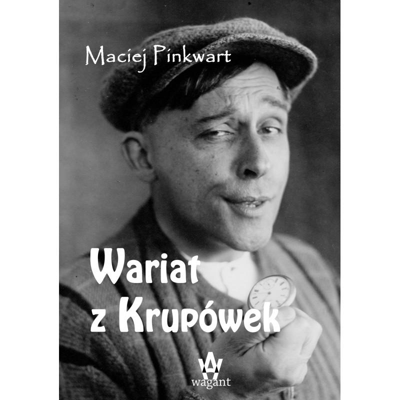 """Wariat z Krupówek"" M. Pinkwart"
