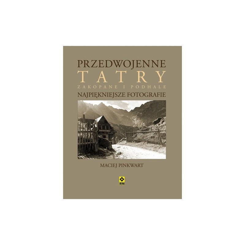 """""""Przedwojenne Tatry"""""""